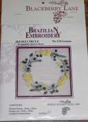 Julies Circle - Blackberry Lane Brazilian Embroidery kit with EdMar threads #134