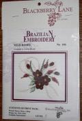 Wild Roses - Blackberry Lane Brazilian Embroidery kit with EdMar threads #146