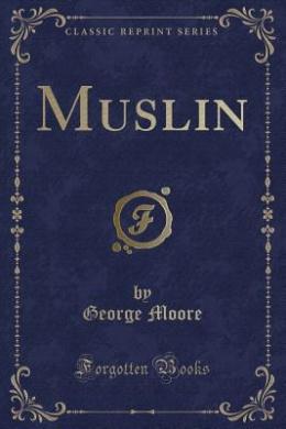 Muslin (Classic Reprint)