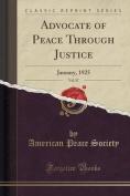Advocate of Peace Through Justice, Vol. 87