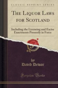 The Liquor Laws for Scotland