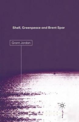 Shell, Greenpeace and the Brent Spar