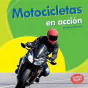 Motocicletas En Accion (Motorcycles on the Go) (Bumba Books en Espanol Maquinas en Accion