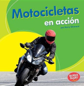 Motocicletas En Accion (Motorcycles on the Go) (Bumba Books en Espanol Maquinas en Accion  [Spanish]
