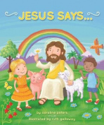 Jesus Says . . . [Board book]