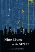 Nine Lives on the Street