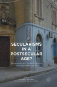 Secularisms in a Postsecular Age?