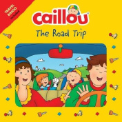 Caillou the Road Trip