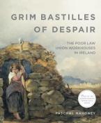 Grim Bastilles of Despair