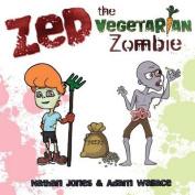 Zed: The Vegetarian Zombie