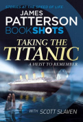Taking the Titanic: BookShots
