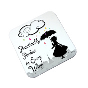 Mary Poppins Practically Perfect In Every Way Inspired Wooden Coaster Gift