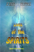 Lives of the Spirits