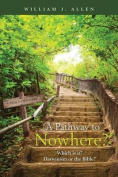 A Pathway to Nowhere?