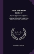 Food and Home Cookery