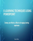 E-Learning Techniques Using PowerPoint