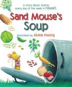 Sand Mouse's Soup