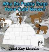 Why Do Puppy Dogs Have Cold Noses?