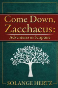 Come Down, Zacchaeus