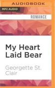 My Heart Laid Bear  [Audio]
