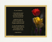 """Graduation Gift with """"Graduation Prayer Poem"""" Tulips Photo, 8x10 Double Matted. A Special Keepsake Gift for Graduate. Unique High School or College Graduation Gifts."""