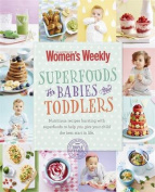 Superfoods for Babies & Toddlers