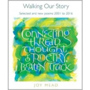 Walking Our Story