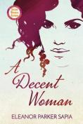 A Decent Woman