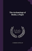 The Archaeology of Books, a Paper