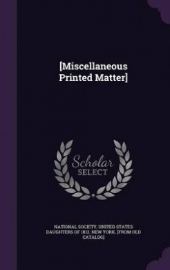 [Miscellaneous Printed Matter]