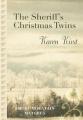 The Sheriff's Christmas Twins  [Large Print]