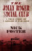 The Jolly Roger Social Club [Large Print]