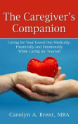 The Caregiver's Companion [Large Print]