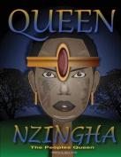 Queen Nzingha, the Peoples Queen.