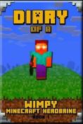 Minecraft: Diary of a Wimpy Minecraft Herobrine Book 1