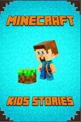 Minecraft: Kids Stories Book
