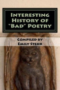 "Interesting History of ""Bad"" Poetry"