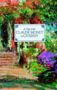 A Day with Claude Monet in Giverny