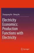 Electricity Economics