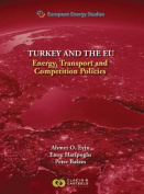 European Energy Studies: Energy, Transport and Competition Policies