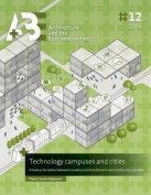 Technology Campuses and Cities