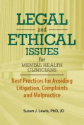 Legal and Ethical Issues for Mental Health Clinicians