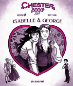 Chester 5000 (Book 2) Isabelle & George