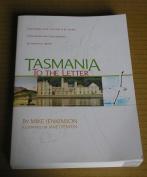 TASMANIA TO THE LETTER