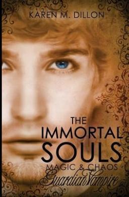Guardian Vampire: The Immortal Souls: Magic & Chaos