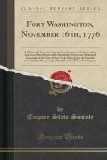 Fort Washington, November 16th, 1776