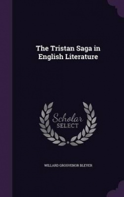 The Tristan Saga in English Literature