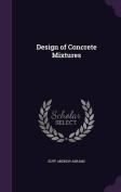 Design of Concrete Mixtures