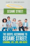 The Gospel According to Sesame Street