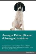 Auvergne Pointer Braque D'Auvergne Activities Auvergne Pointer Activities (Tricks, Games & Agility) Includes  : Auvergne Pointer Agility, Easy to Advanced Tricks, Fun Games, Plus New Content